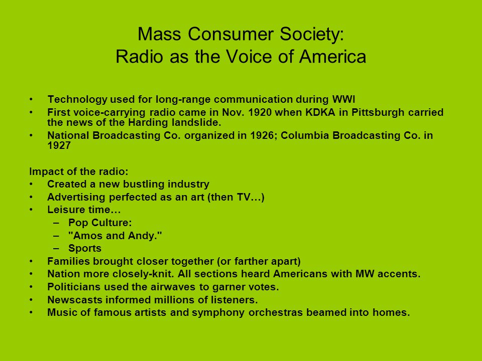 Mass Consumer Society: Radio as the Voice of America