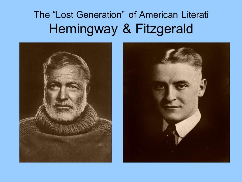 The Lost Generation of American Literati Hemingway & Fitzgerald