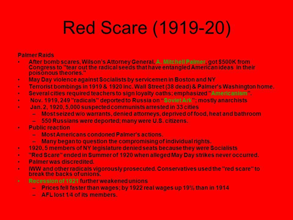 Red Scare (1919-20) Palmer Raids