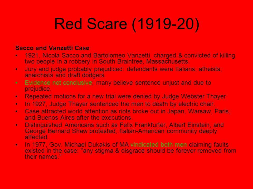 Red Scare (1919-20) Sacco and Vanzetti Case
