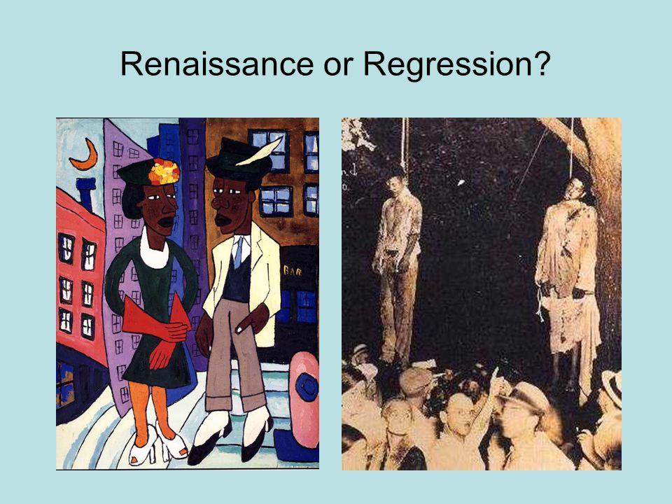 Renaissance or Regression