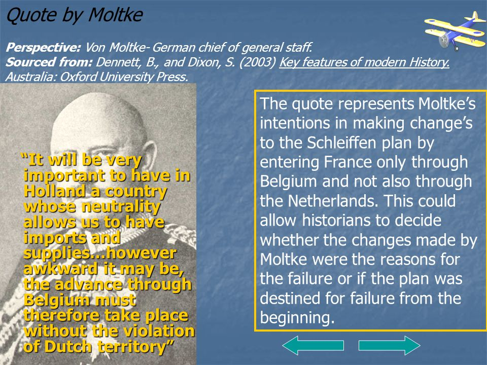 Quote by Moltke Perspective: Von Moltke- German chief of general staff.