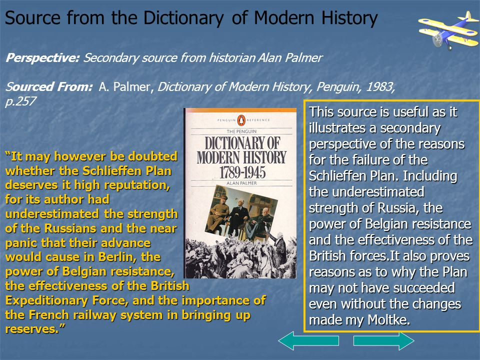 Source from the Dictionary of Modern History Perspective: Secondary source from historian Alan Palmer Sourced From: A. Palmer, Dictionary of Modern History, Penguin, 1983, p.257
