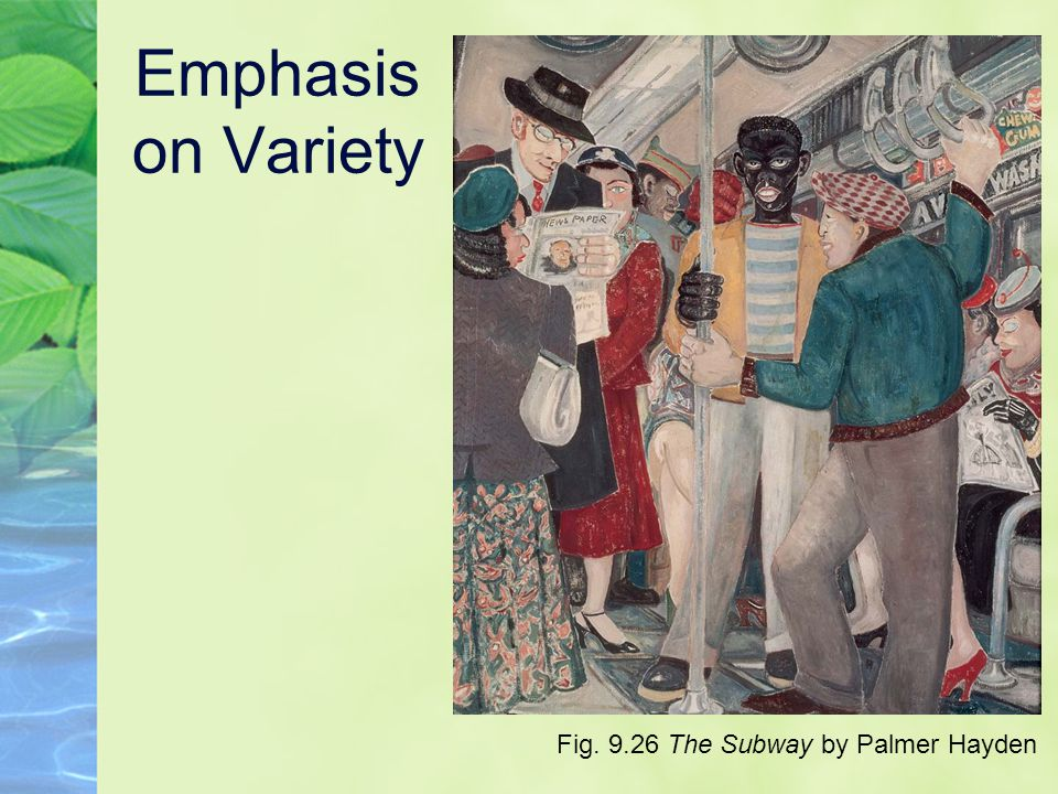 Emphasis on Variety Fig. 9.26 The Subway by Palmer Hayden
