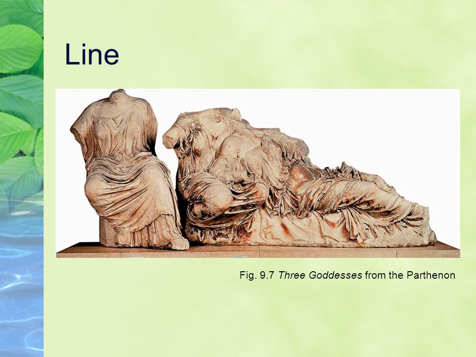 Line Fig. 9.7 Three Goddesses from the Parthenon