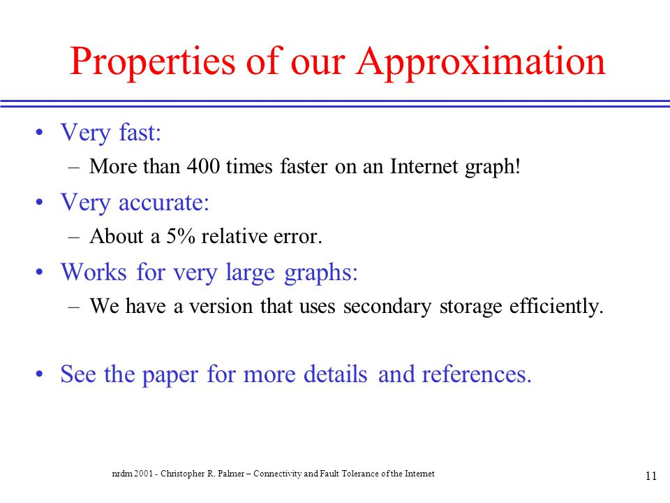 Properties of our Approximation