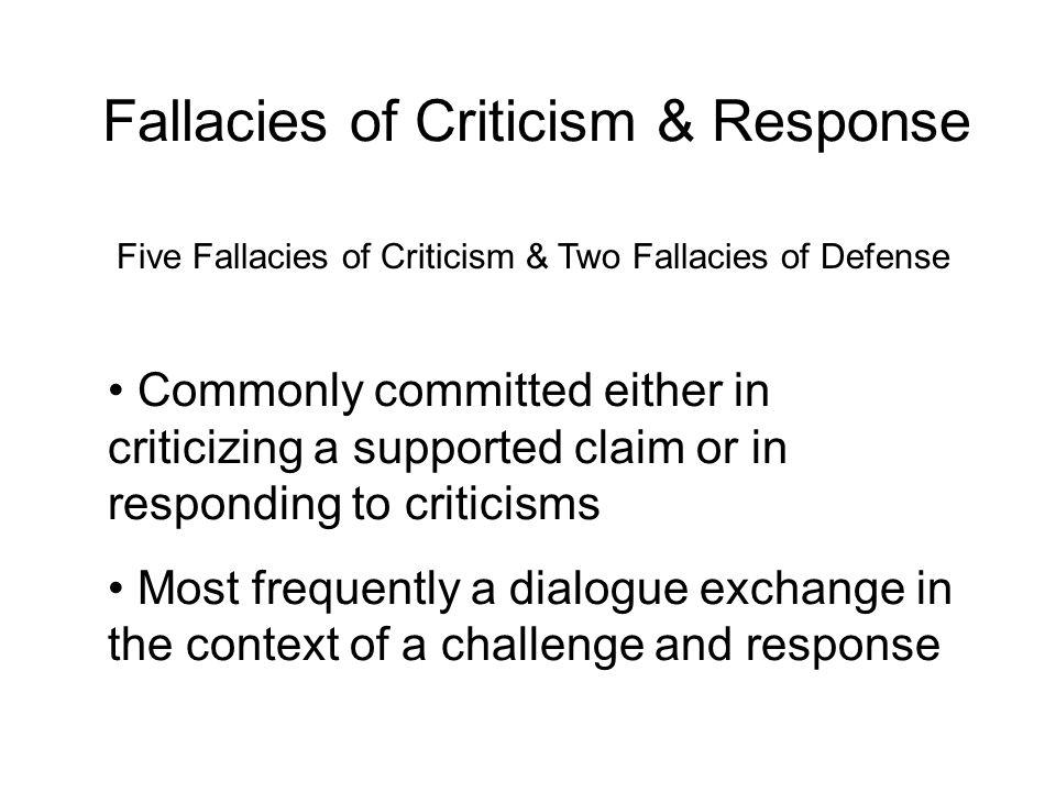 Fallacies of Criticism & Response