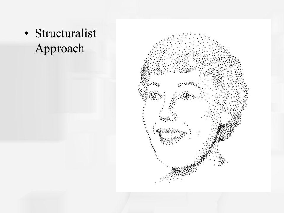Structuralist Approach