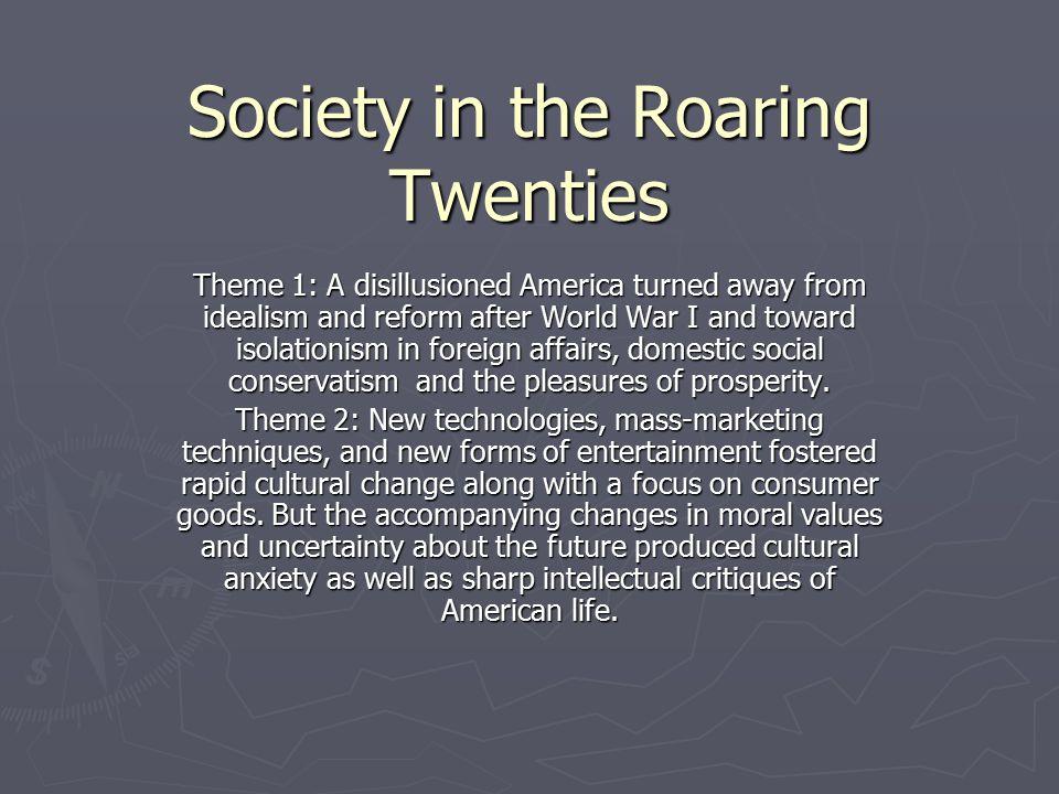 Society in the Roaring Twenties