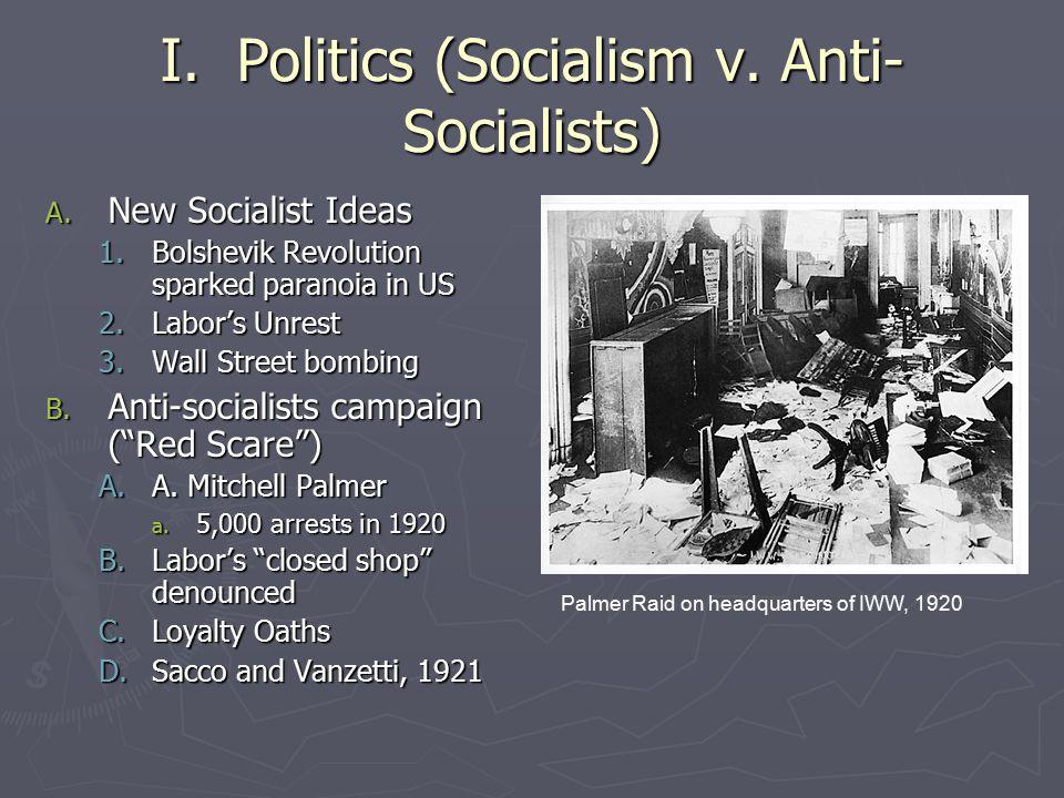 I. Politics (Socialism v. Anti-Socialists)