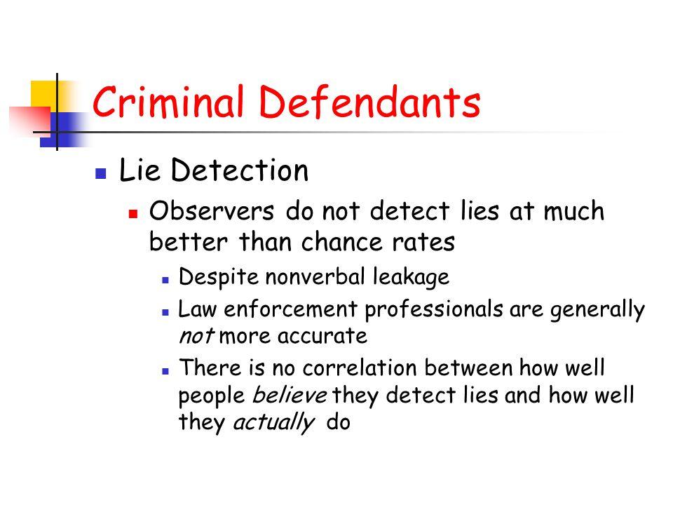 Criminal Defendants Lie Detection