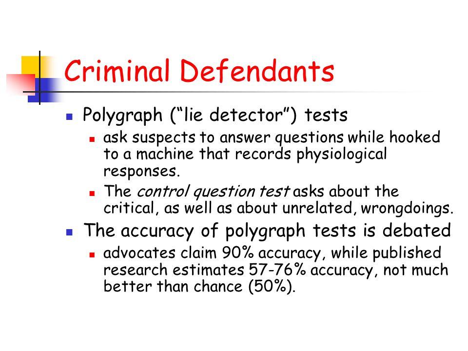 Criminal Defendants Polygraph ( lie detector ) tests