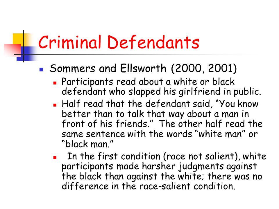 Criminal Defendants Sommers and Ellsworth (2000, 2001)