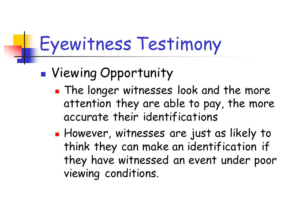 Eyewitness Testimony Viewing Opportunity