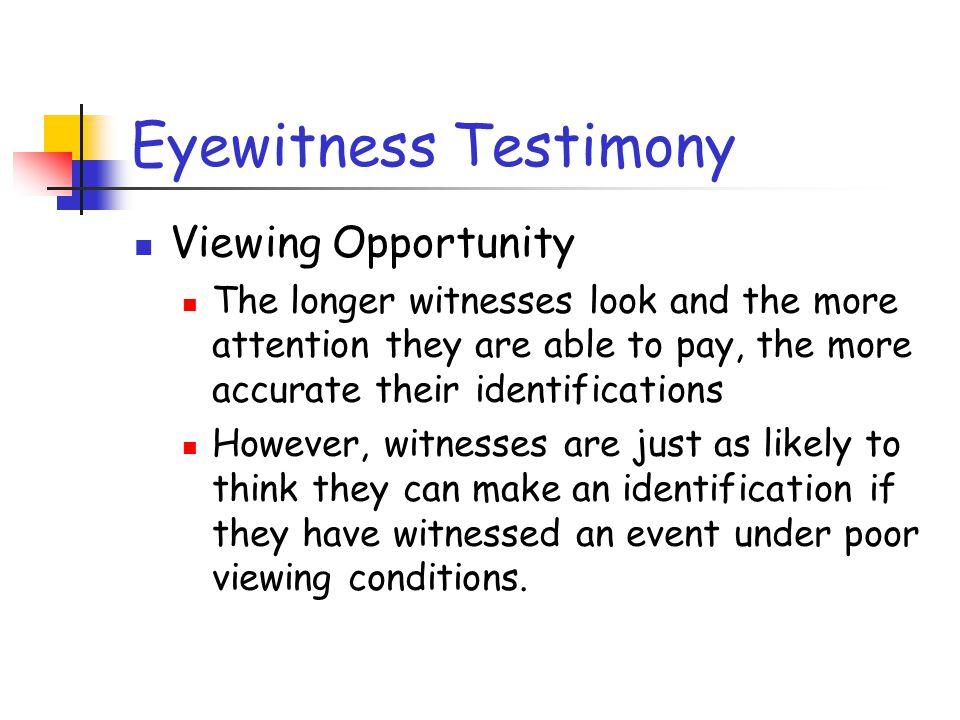 Eyewitness Testimony Viewing Opportunity