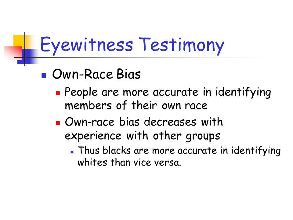 Eyewitness Testimony Own-Race Bias