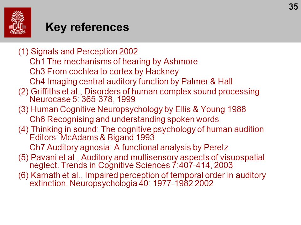Key references (1) Signals and Perception 2002