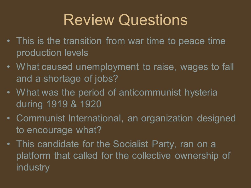 Review Questions This is the transition from war time to peace time production levels.