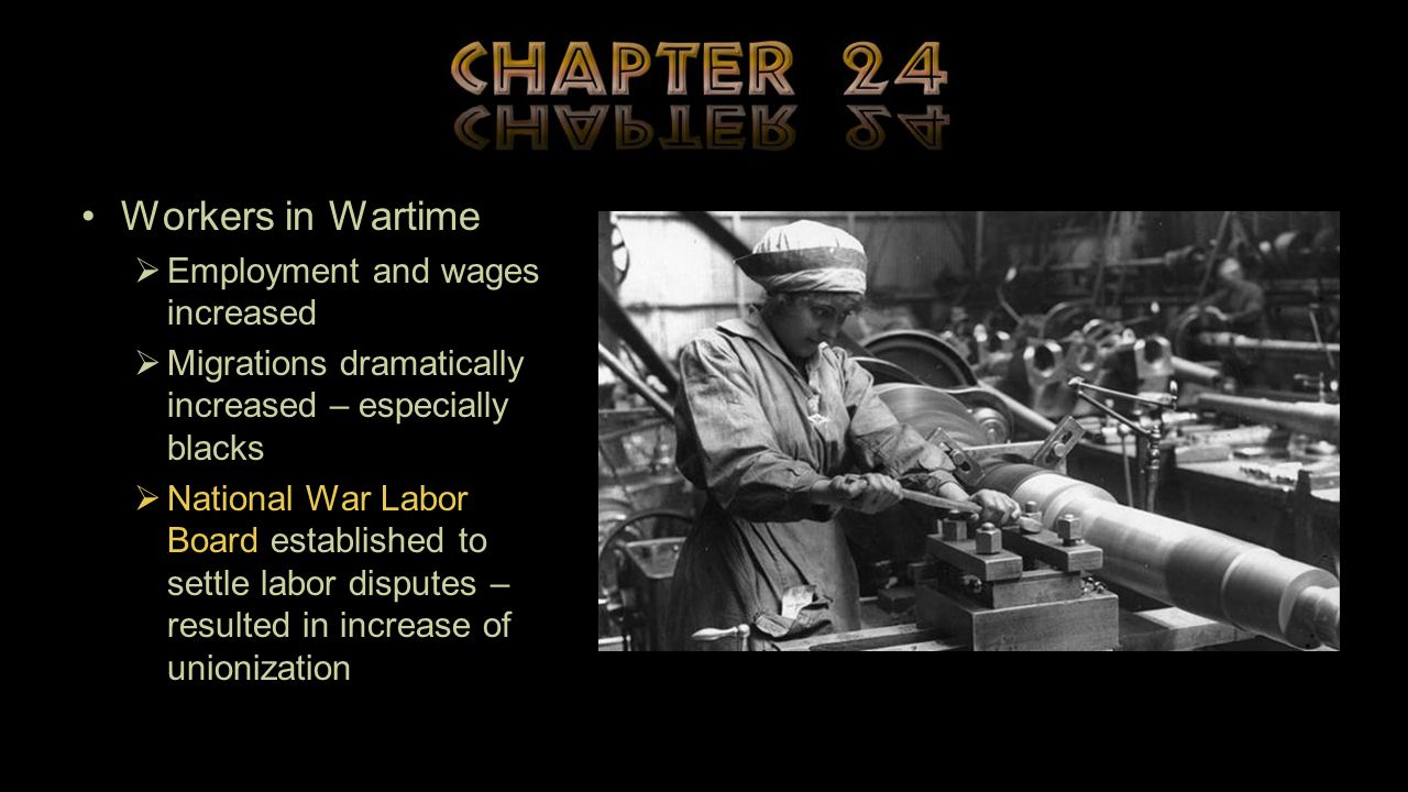 Workers in Wartime Employment and wages increased