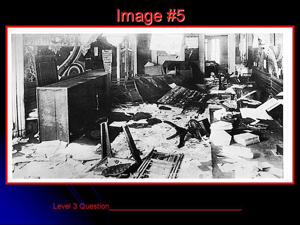 Image #5 Level 3 Question________________________________