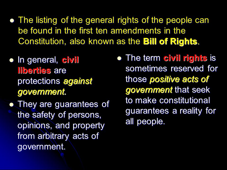The listing of the general rights of the people can be found in the first ten amendments in the Constitution, also known as the Bill of Rights.