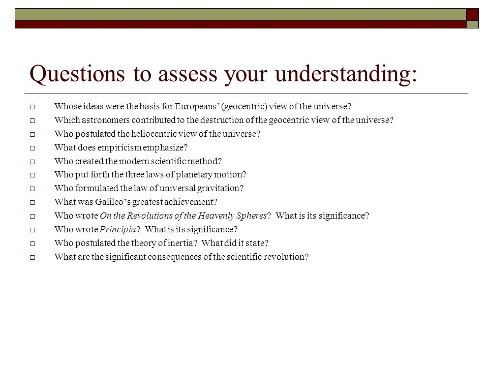Questions to assess your understanding: