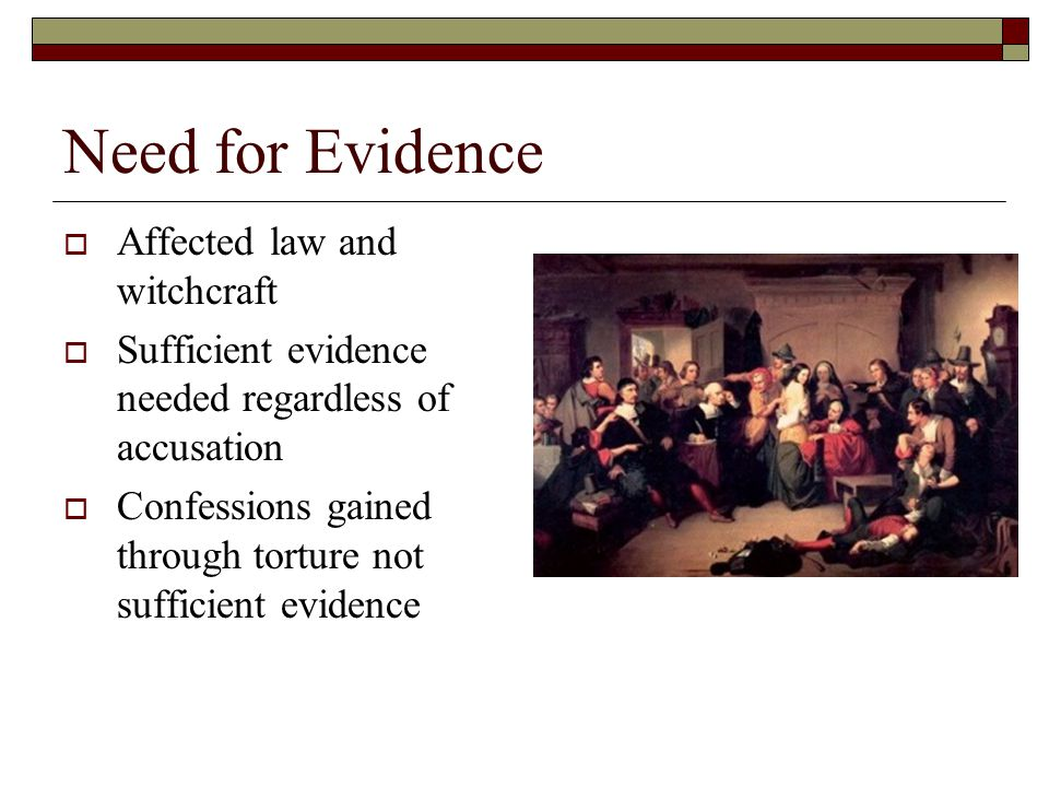 Need for Evidence Affected law and witchcraft