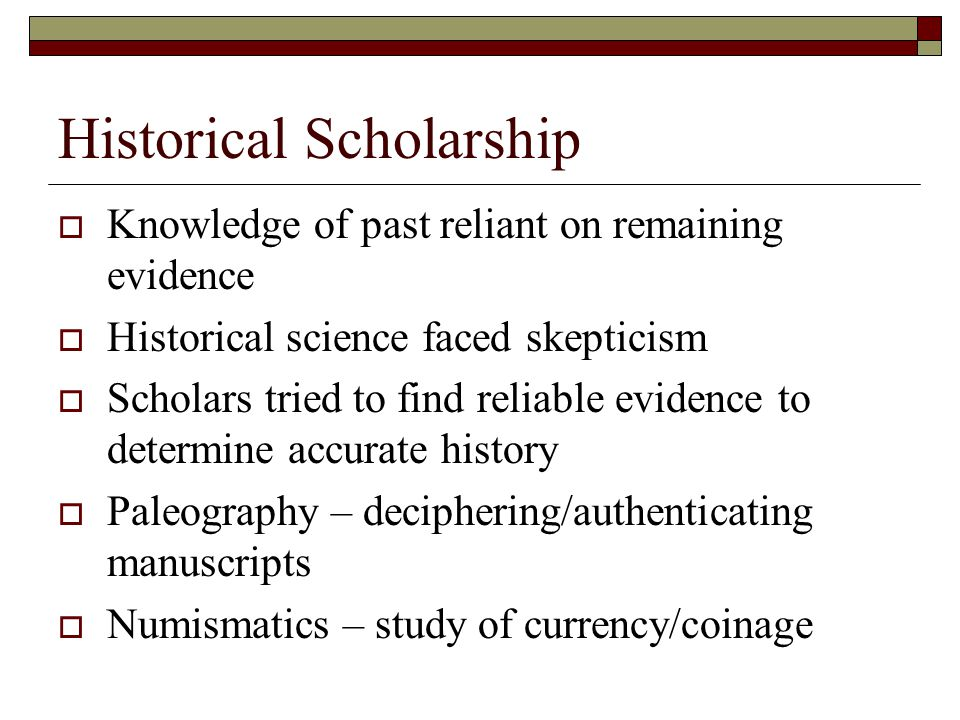 Historical Scholarship