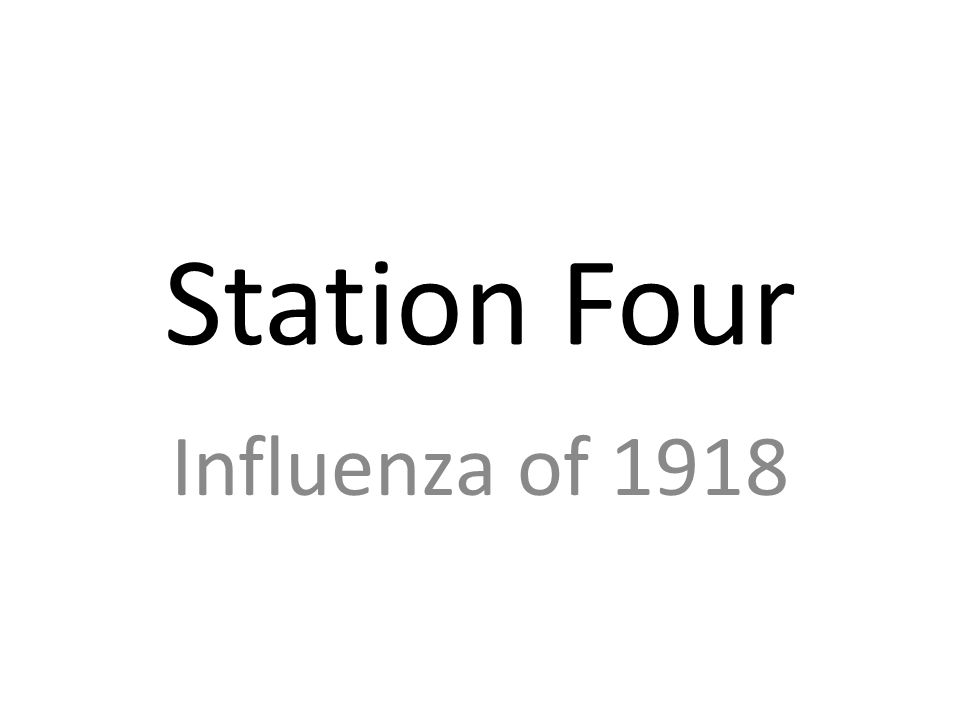 Station Four Influenza of 1918