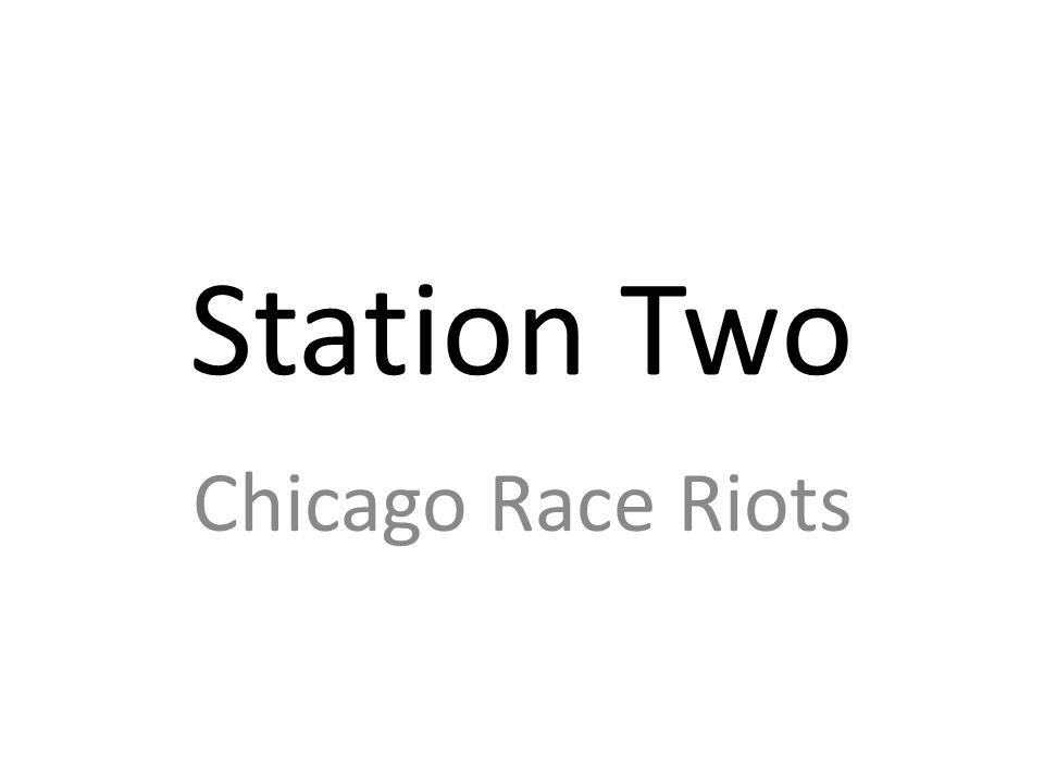 Station Two Chicago Race Riots