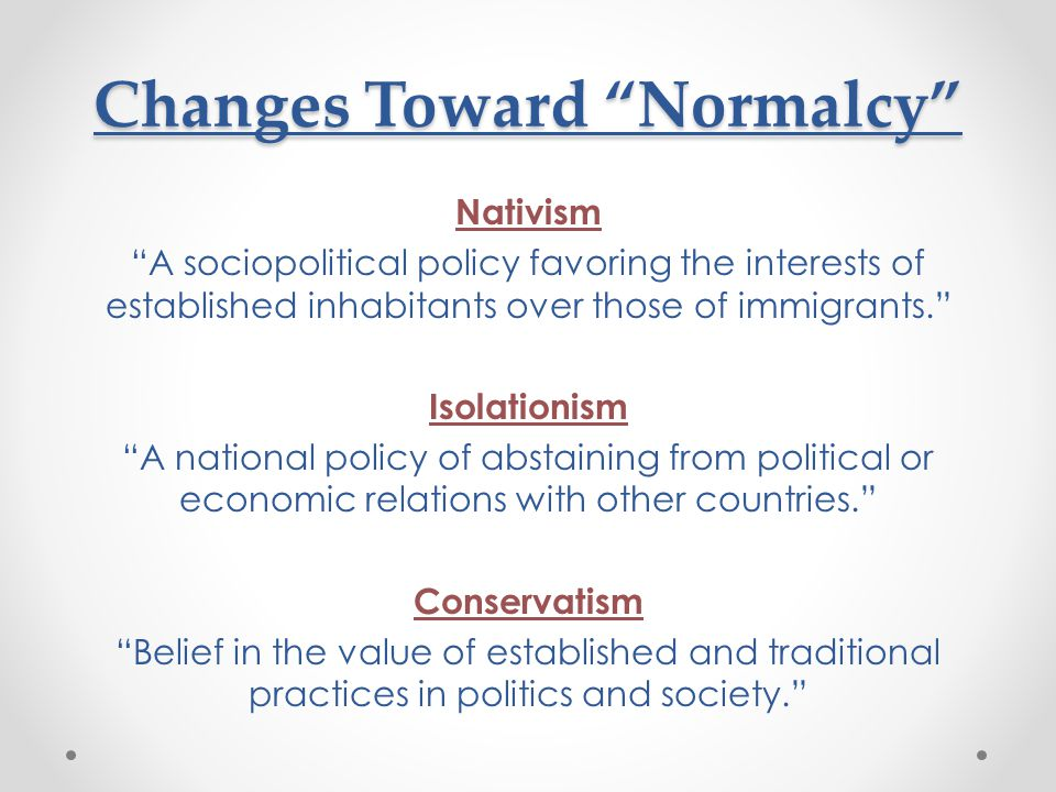 Changes Toward Normalcy