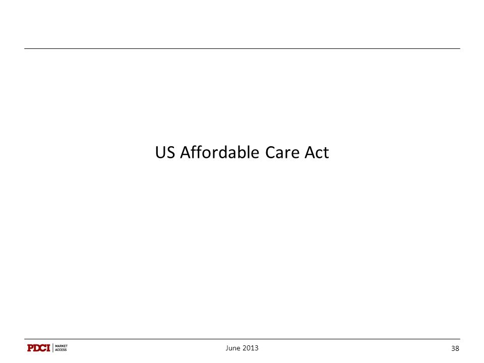 US Affordable Care Act June 2013