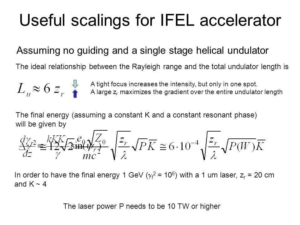 Useful scalings for IFEL accelerator