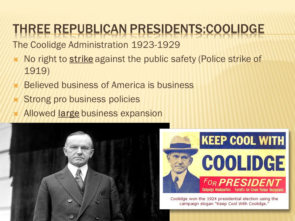 Three Republican Presidents:Coolidge