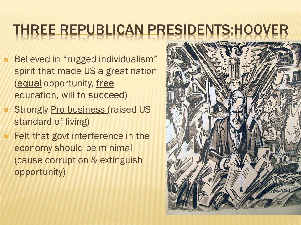 Three Republican Presidents:Hoover