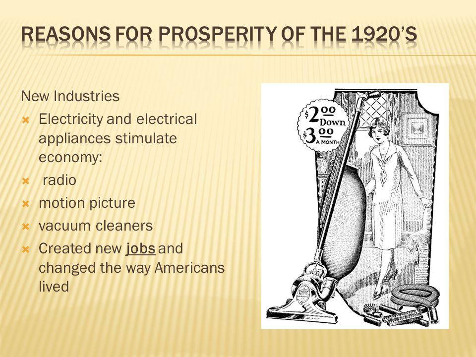 Reasons for Prosperity of the 1920's