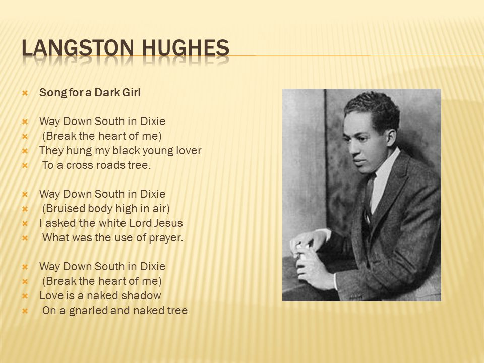 Langston Hughes Song for a Dark Girl Way Down South in Dixie