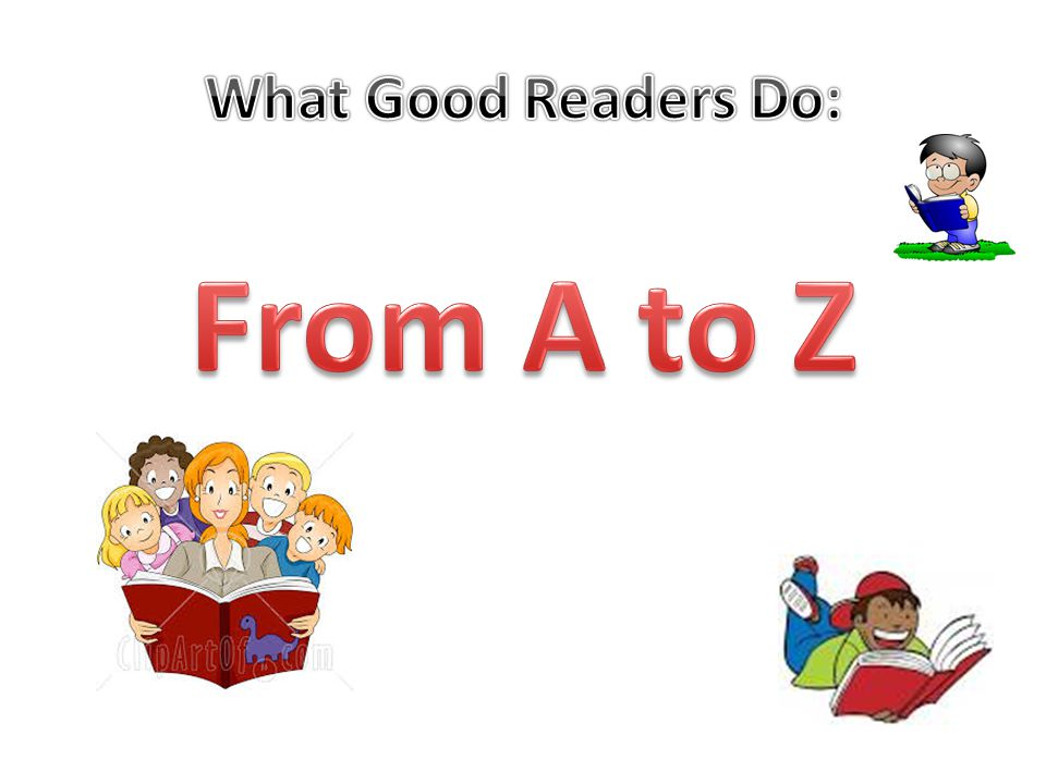 What Good Readers Do: From A to Z