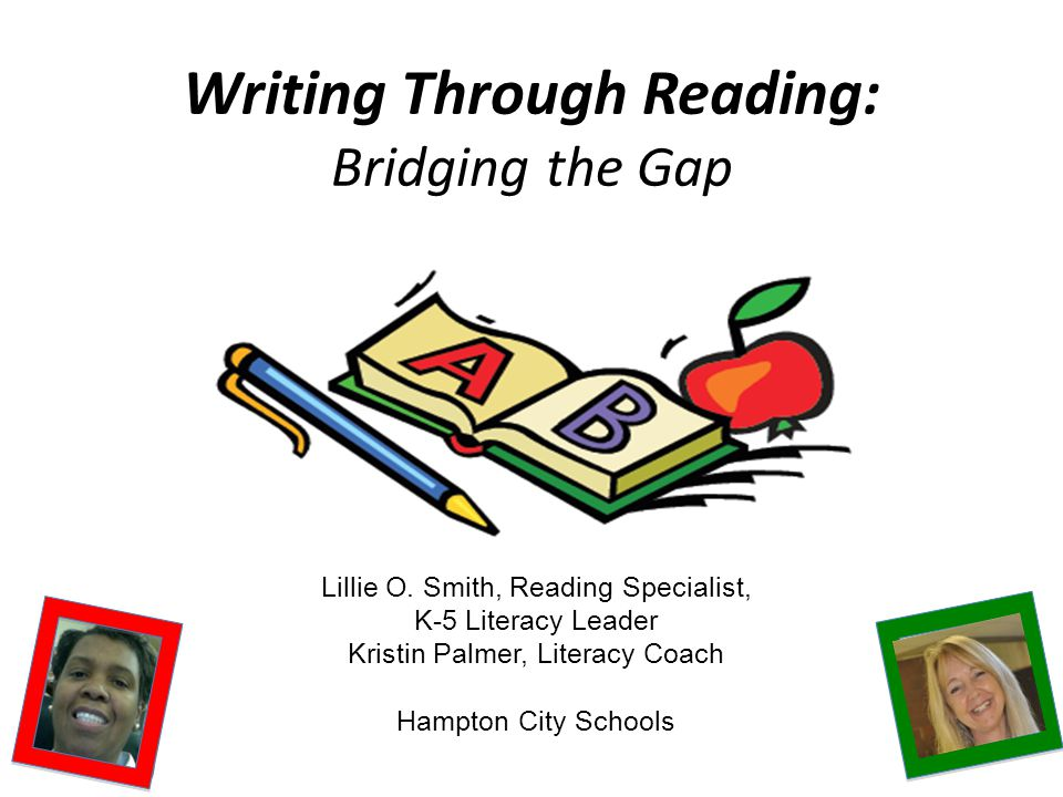 Writing Through Reading: Bridging the Gap