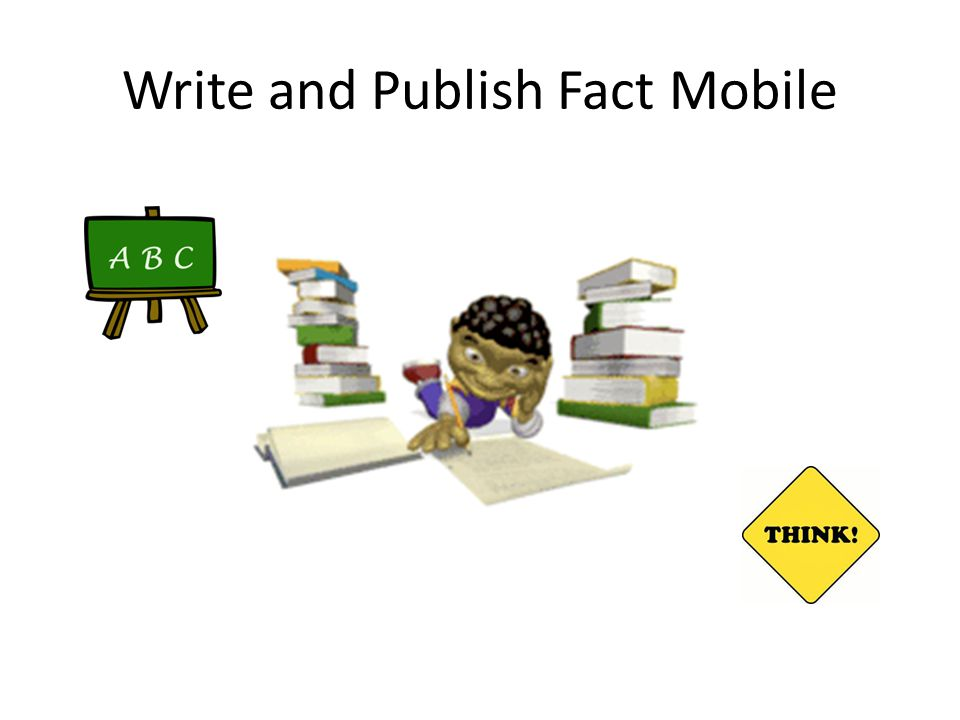 Write and Publish Fact Mobile