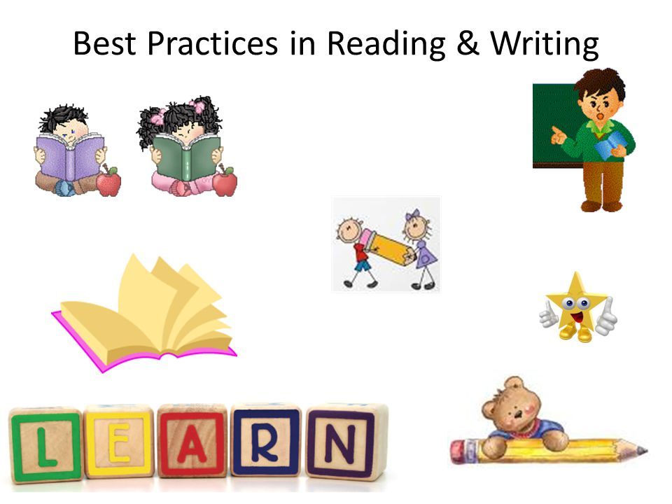 Best Practices in Reading & Writing