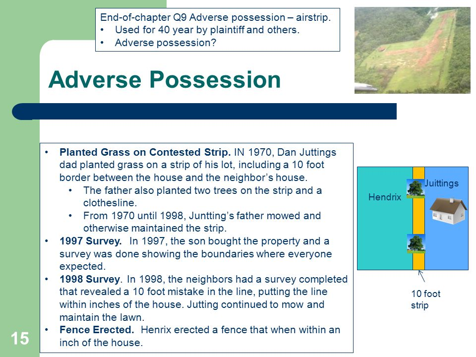 Adverse Possession End-of-chapter Q9 Adverse possession – airstrip.