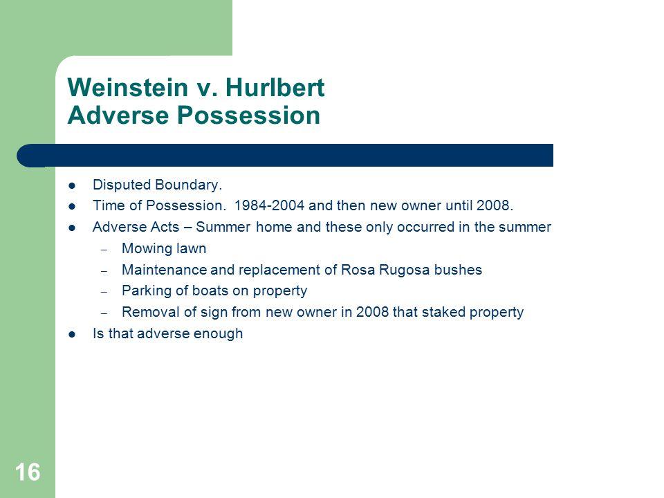 Weinstein v. Hurlbert Adverse Possession