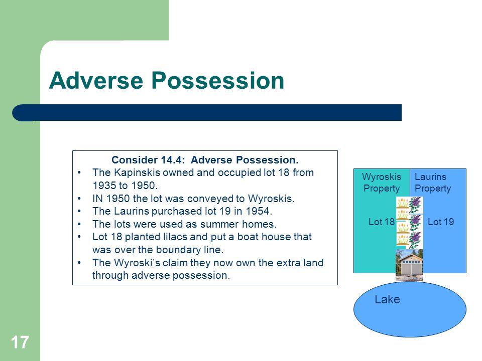 Consider 14.4: Adverse Possession.