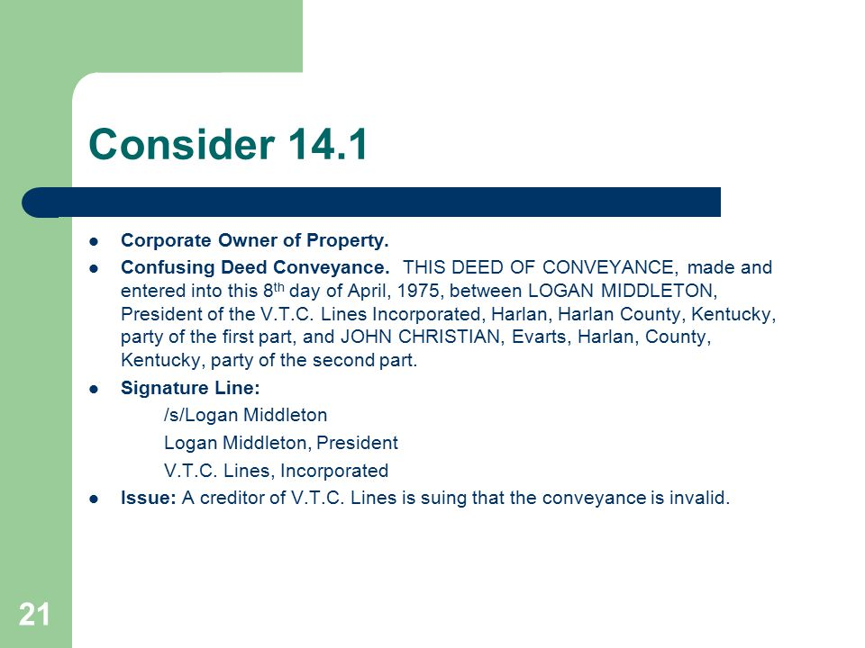 Consider 14.1 Corporate Owner of Property.