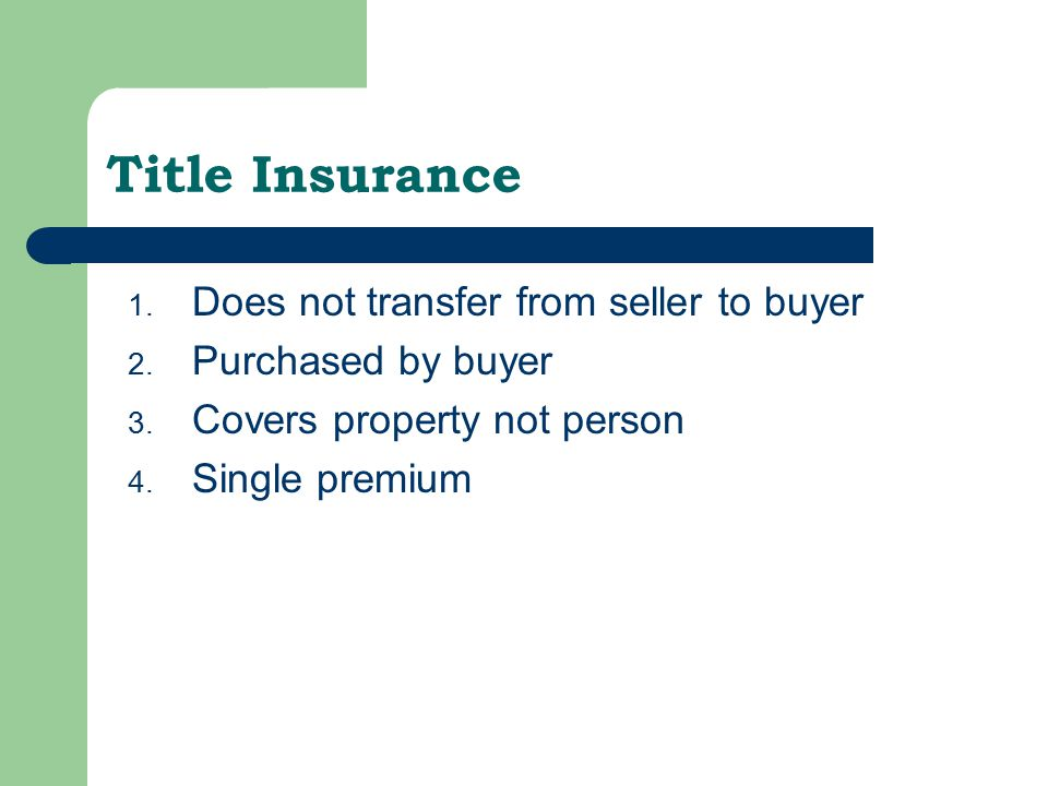 Title Insurance Does not transfer from seller to buyer