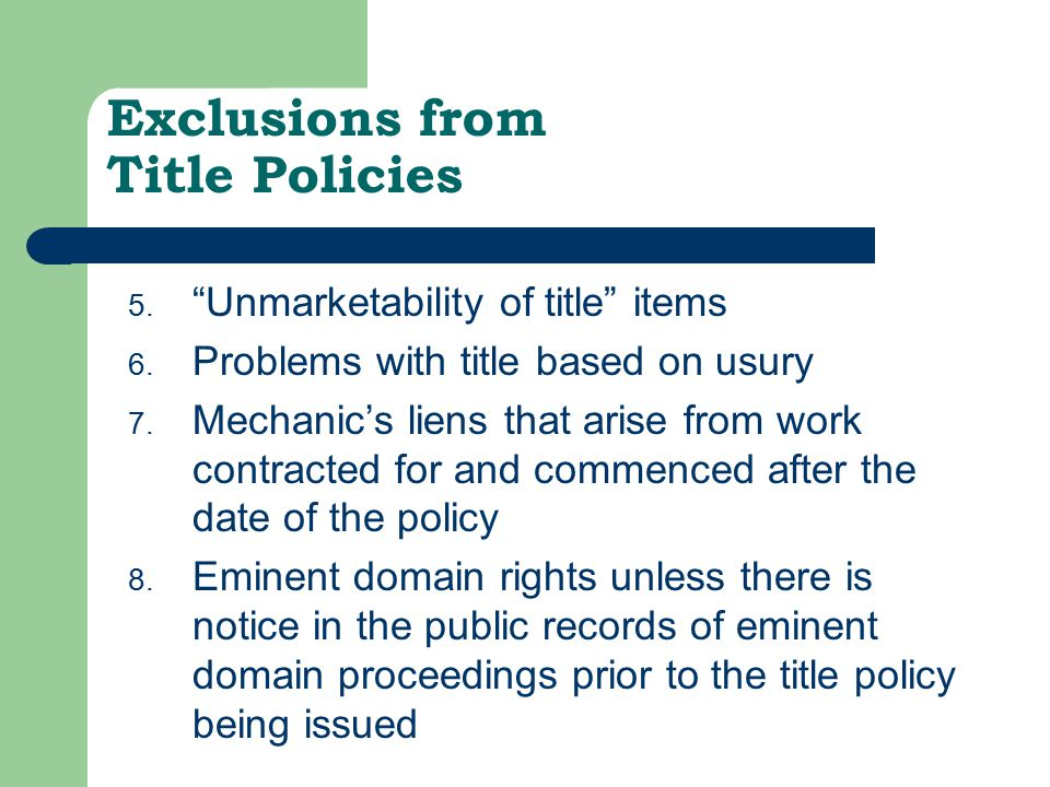 Exclusions from Title Policies