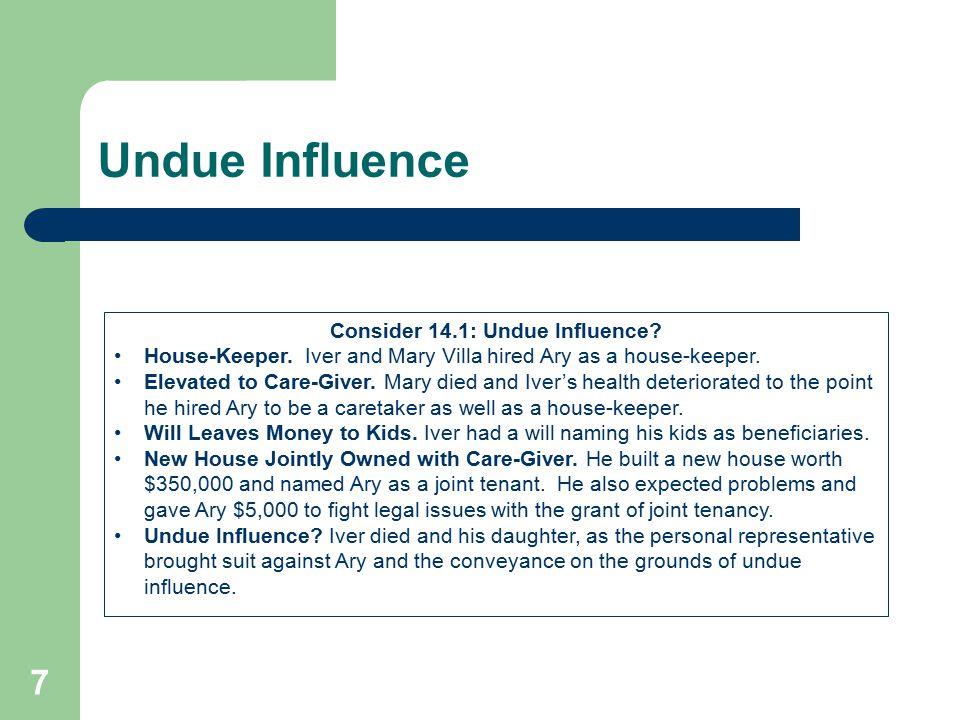 Consider 14.1: Undue Influence