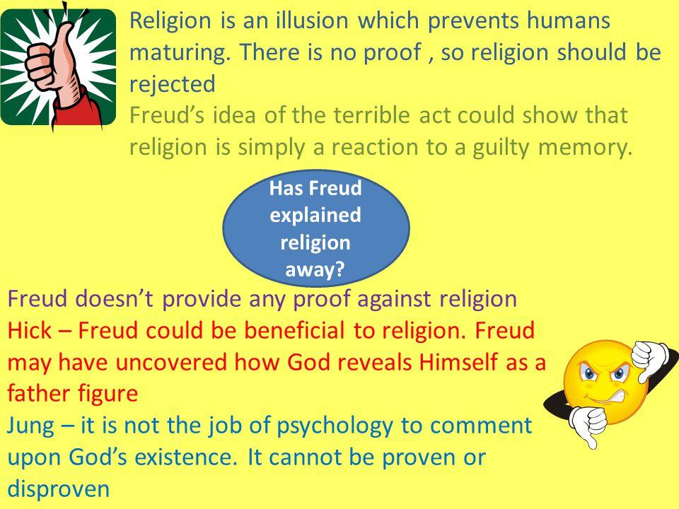 Has Freud explained religion away