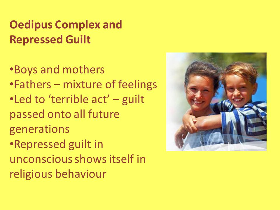 Oedipus Complex and Repressed Guilt
